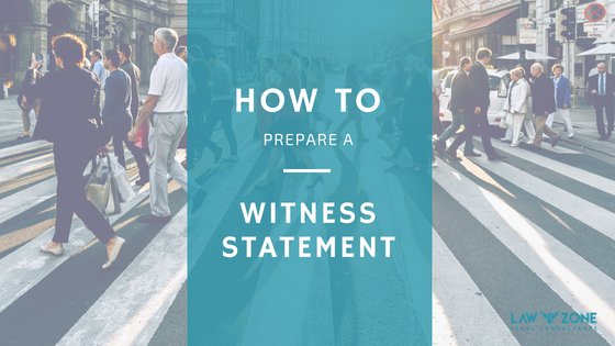 How to prepare a witness statement