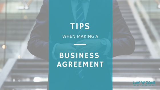 Tips when making a business agreement